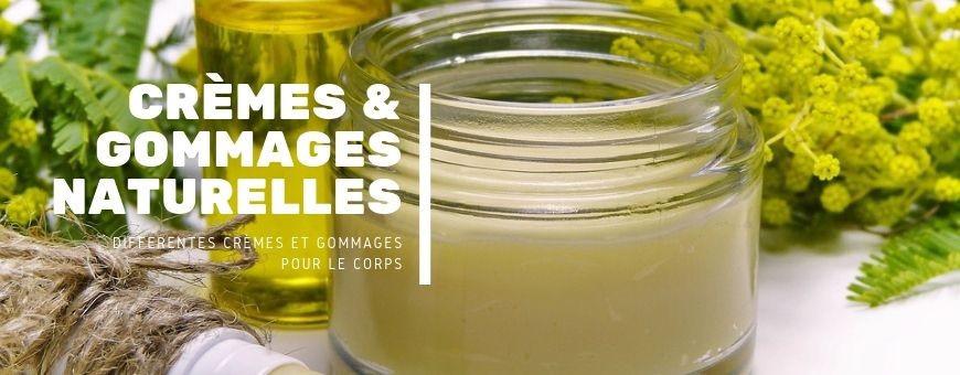 Crèmes & Gommages Naturelles